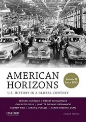 American Horizons: U.S. History in a Global Context, Volume II: Since 1865 2nd Edition 9780199389353 0199389357