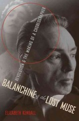 Balanchine and the Lost Muse 1st Edition 9780190227944 019022794X