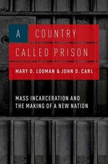 A Country Called Prison 1st Edition 9780190211035 0190211032