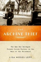 The Archive Thief 1st Edition 9780199380961 0199380961