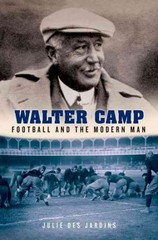 Walter Camp 1st Edition 9780199925636 0199925631