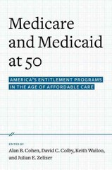 Medicare and Medicaid at 50 1st Edition 9780190231552 0190231556