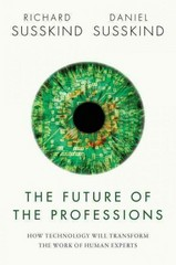 The Future of the Professions 1st Edition 9780191022401 0191022403