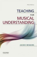 Teaching for Musical Understanding 3rd Edition 9780199371730 0199371733