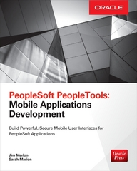 PeopleSoft PeopleTools: Mobile Applications Development 1st Edition 9780071837767 0071837760