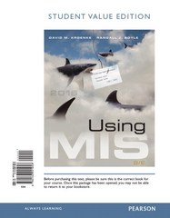 Using MIS, Student Value Edition Plus MyMISLab with Pearson eText -- Access Card Package 8th Edition 9780134078854 0134078853