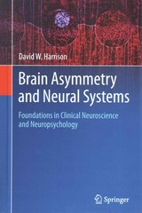 Brain Asymmetry and Neural Systems 1st Edition 9783319130682 3319130684