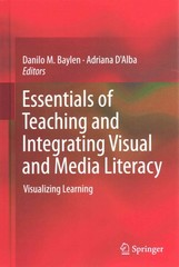 Essentials of Teaching and Integrating Visual and Media Literacy 1st Edition 9783319058368 3319058363