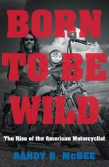 Born to Be Wild 1st Edition 9781469622729 1469622726