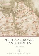 Medieval Roads and Tracks 2nd edition 9780747803904 0747803900