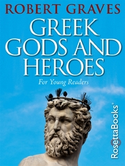 Greek Gods and Heroes 1st Edition 9780795336515 0795336519
