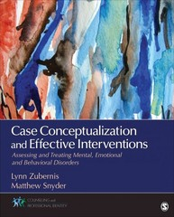 Case Conceptualization and Effective Interventions 1st Edition 9781483340081 1483340082