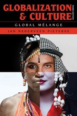 Globalization and Culture 3rd Edition 9781442222564 1442222565