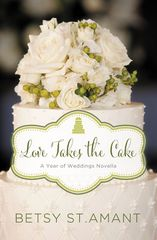 Love Takes the Cake 1st Edition 9780310395997 0310395992