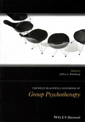 The Wiley-Blackwell Handbook of Group Psychotherapy 1st Edition 9781119050315 1119050316