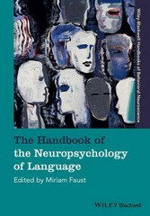 The Handbook of the Neuropsychology of Language 1st Edition 9781119050469 1119050464