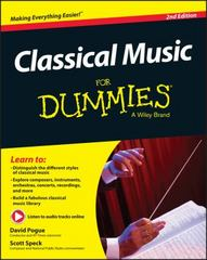 Classical Music For Dummies 2nd Edition 9781119049753 111904975X