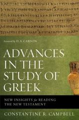 Advances in the Study of Greek 1st Edition 9780310524533 0310524539