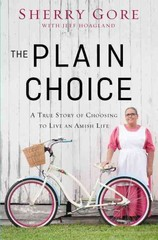 The Plain Choice 1st Edition 9780310335580 0310335582