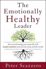 The Emotionally Healthy Leader 1st Edition 9780310494577 0310494575