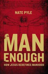 Man Enough 1st Edition 9780310343394 0310343399