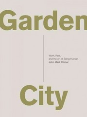 Garden City 1st Edition 9780310337317 0310337313