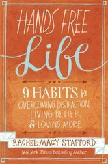 Hands Free Life 1st Edition 9780310338161 0310338166