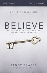 Believe Study Guide 1st Edition 9780310826378 0310826373