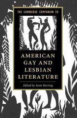 The Cambridge Companion to American Gay and Lesbian Literature 1st Edition 9781107046498 1107046491