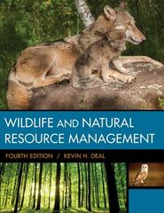 Wildlife & Natural Resource Management 4th Edition 9781305627741 1305627741