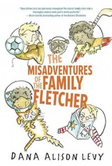 The Misadventures of the Family Fletcher 1st Edition 9780385376556 0385376553
