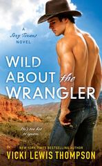 Wild About the Wrangler 2nd Edition 9780451471406 0451471407