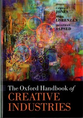 The Oxford Handbook of Creative Industries 1st Edition 9780191062278 0191062278