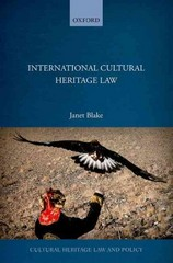International Cultural Heritage Law 1st Edition 9780191035319 0191035319