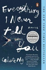 Everything I Never Told You 1st Edition 9780143127550 0143127551