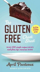 The Gluten-Free Cheat Sheet 1st Edition 9780399172991 0399172998