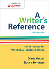 A Writer's Reference with Resources for Multilingual Writers and ESL 8th Edition 9781457686511 1457686511
