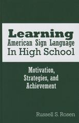 Learning American Sign Language in High School 1st Edition 9781563686429 1563686422