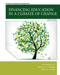 Financing Education in a Climate of Change 12th Edition 9780133980349 0133980340