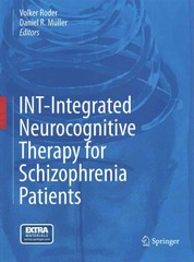 INT-Integrated Neurocognitive Therapy for Schizophrenia Patients 1st Edition 9783319132457 3319132458