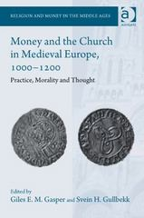 Money and the Church in Medieval Europe, 1000-1200 1st Edition 9781317094364 1317094360