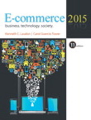 E-Commerce 2015Business, Technology and Society 11th Edition 9780133544190 0133544192