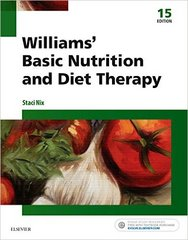 Williams' Basic Nutrition & Diet Therapy 15th Edition 9780323377317 0323377319