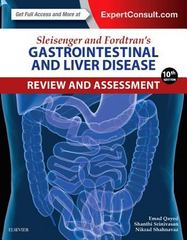 Sleisenger and Fordtran's Gastrointestinal and Liver Disease Review and Assessment 10th Edition 9780323376396 0323376398