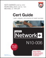 CompTIA Network+ N10-006 Cert Guide, Deluxe Edition 1st Edition 9780789754738 0789754738