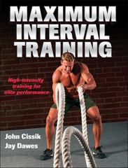 Maximum Interval Training 1st Edition 9781492500230 1492500232