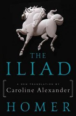 The Iliad 1st Edition 9780062046277 0062046276