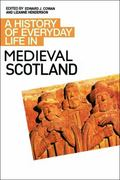 A History of Everyday Life in Medieval Scotland 0 9780748621576 0748621571