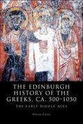 The Edinburgh History of the Greeks, 1768 to 1913 1st Edition 9780748636068 0748636064