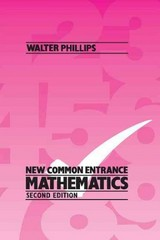 New Common Entrance Mathematics Second Edition 2nd edition 9780748717613 0748717617